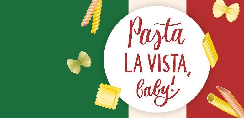 Pasta La Vista, baby!